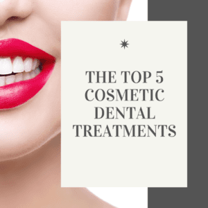 The Top 5 Cosmetic Dental Treatments (2)