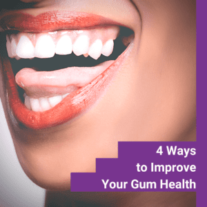 Ways To Improve Gum Health